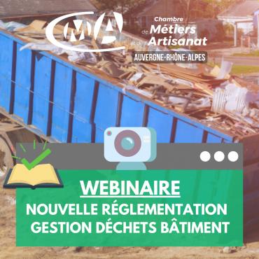 Webinaire - Nouvelle réglementation gestion déchets bâtiment